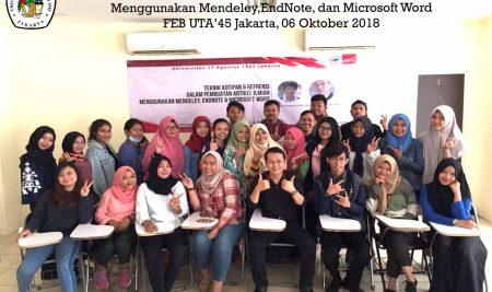Teknik Kutipan & Referensi  dalam Pembuatan Artikel Ilmiah Menggunakan Mendeley, EndNote dan Microsoft Word FEB UTA'45 Jakarta