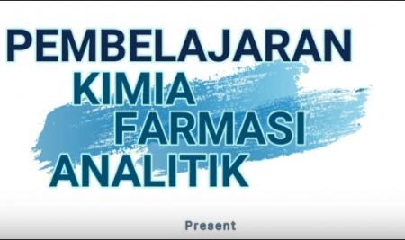 VIDEO PEMBELAJARAN KIMIA FARMASI ANALITIK 1