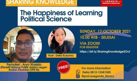 SHARING KNOWLEDGE : The Happiness of Learning Political Science